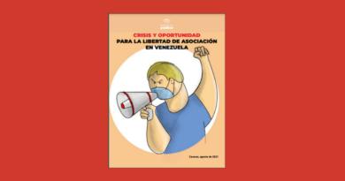 Crisis y Oportunidad para la Libertad de Asociación en Venezuela